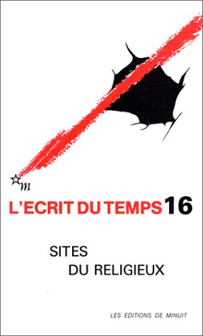 L'Ecrit du temps, n° 16 : Sites: Collectif