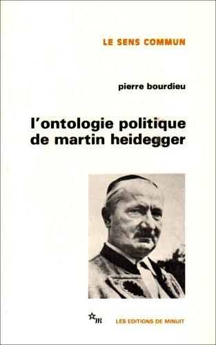 L'ontologie politique de Martin Heidegger: Pierre Bourdieu