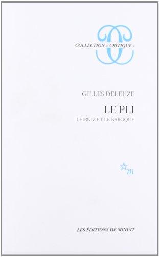 9782707311825: LE PLI. : Leibniz et le Baroque