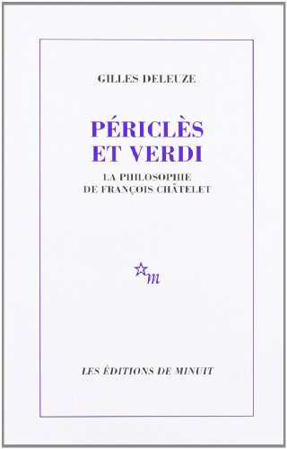 Périclès et Verdi: Deleuze, Gilles