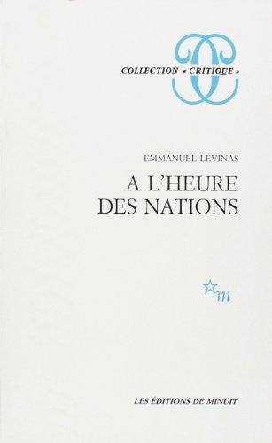 """A l'heure des nations (Collection """"Critique"""") (French Edition): Levinas, Emmanuel"""