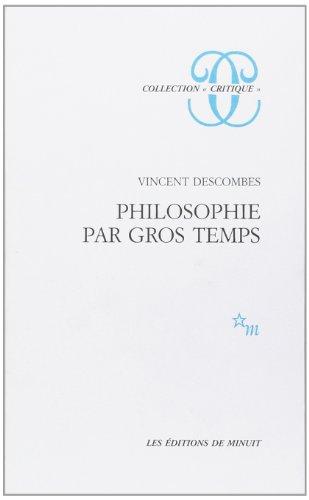 9782707312914: Philosophie par gros temps (Critique)