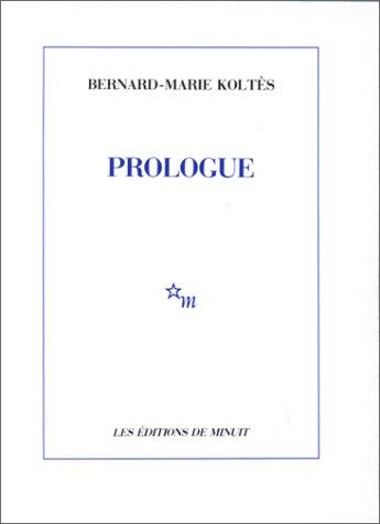 9782707313461: Prologue : Et autres textes