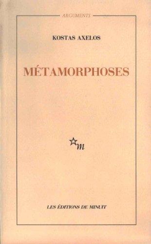 Métamorphoses: clôture - ouverture.: Axelos,Kostas.