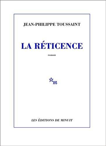 9782707313959: La Réticence