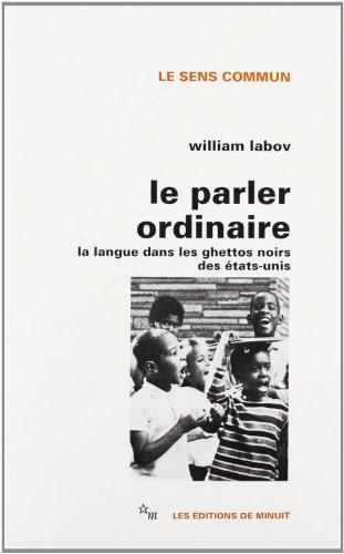 PARLER ORDINAIRE (LE): LABOV KIHM