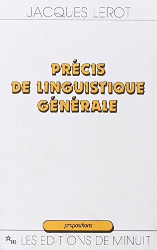 9782707314581: Précis de linguistique générale (Propositions) (French Edition)