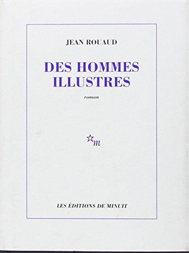 9782707314628: Des hommes illustres: [roman] (French Edition)