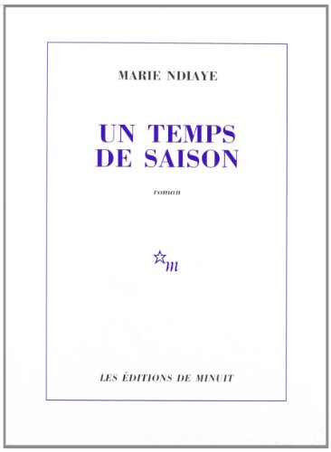 9782707314741: Un temps de saison (French Edition)