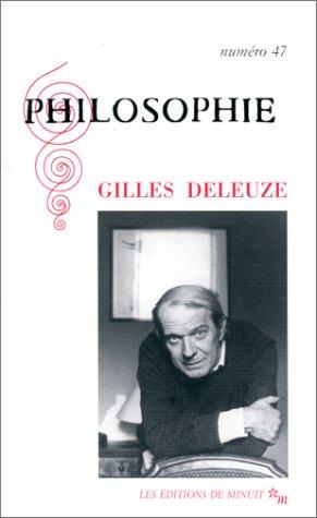 9782707315281: Revue Philosophie 47 Gilles Deleuze