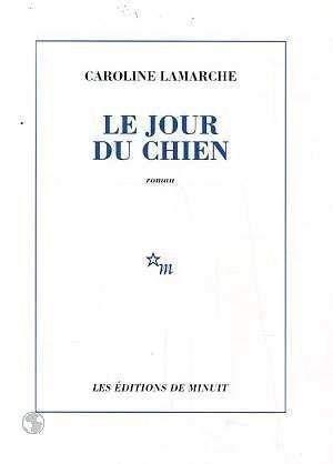 9782707315649: Le Jour Du Chien (French Edition)