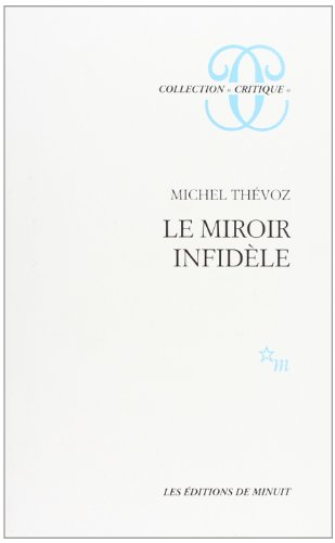 9782707315786: Le miroir infidèle