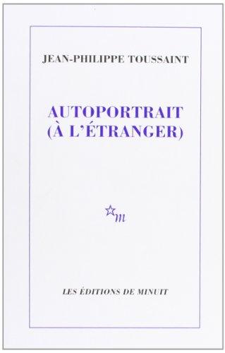 9782707316998: Autoportrait (à l'étranger) (French Edition)