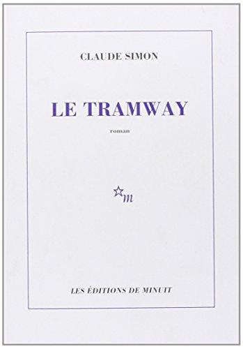 Le tramway: Claude Simon