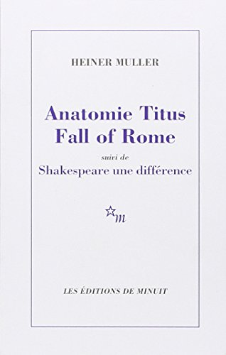 8c5731230c7e7e Anatomie Titus Fall of Rome suivie de  Heiner Muller