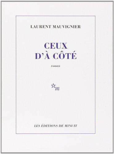 CEUX D'À CÔTÉ: MAUVIGNIER LAURENT