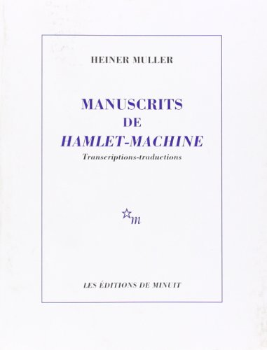 MANUSCRITS DE HAMLET-MACHINE: MÜLLER HEINER