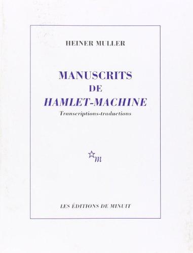 manuscrits de hamlet-machine: Heiner Müller