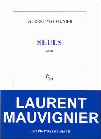 Seuls - Laurent Mauvignier