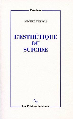 9782707318527: l'esthétique du suicide