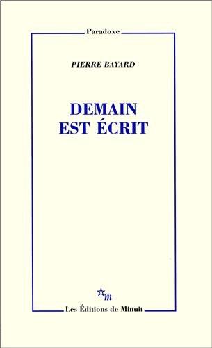 DEMAIN EST ÉCRIT: BAYARD PIERRE