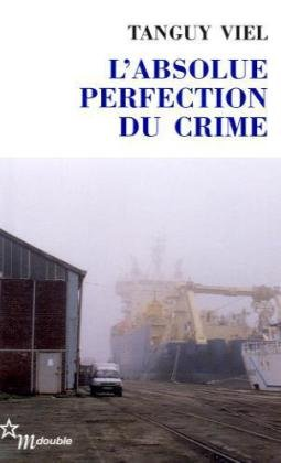 9782707319449: L'absolue perfection du crime (French Edition)
