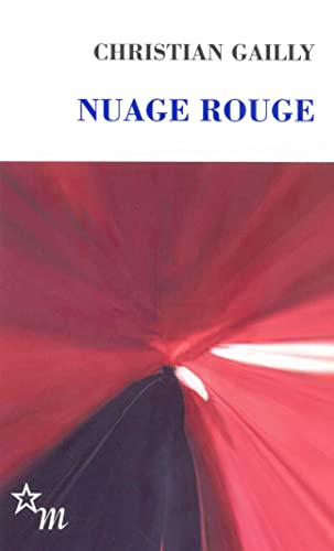 NUAGE ROUGE: GAILLY CHRISTIAN