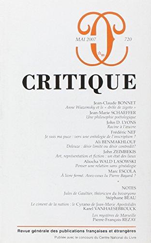 Critique, N° 720 : Anne Wiazemsky et: Collectif; Jean-Claude Bonnet;