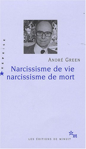 9782707320131: Narcissisme de vie Narcissisme de mort
