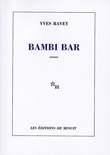 BAMBI BAR: RAVEY YVES