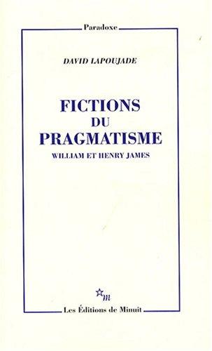 9782707320391: Fictions du pragmatisme william et henry james (Paradoxe)
