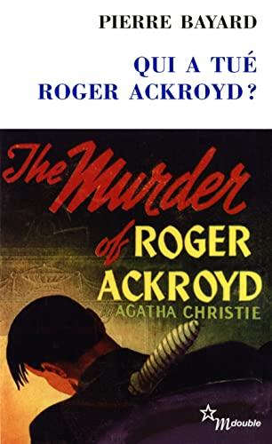 9782707320438: Qui a tué Roger Ackroyd ? : Suivi de Arrêt sur énigme