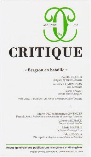 Critique 732 - Mai 2008 : Bergson: Collectif; Camille Riquier;