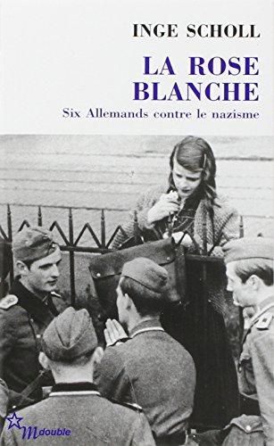 ROSE BLANCHE (LA): SCHOLL INGE