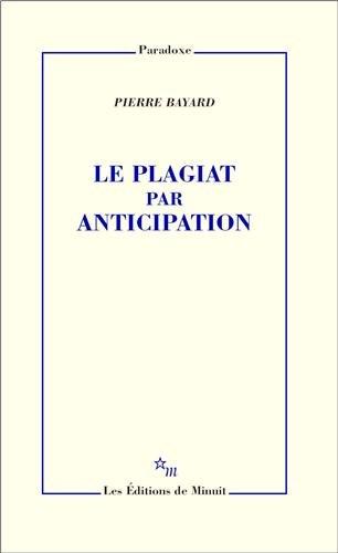 9782707320667: Le plagiat par anticipation