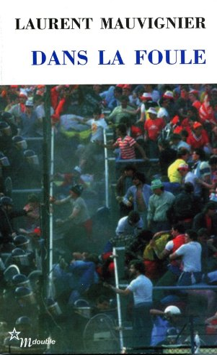 9782707320919: Dans la foule