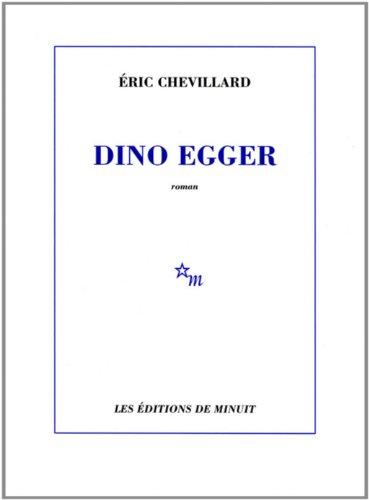 DINO EGGER: CHEVILLARD ÉRIC