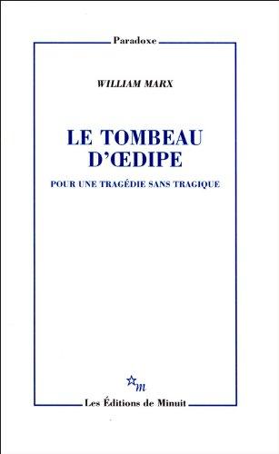 9782707322012: Le tombeau d'Oedipe : Pour une trag�die sans tragique