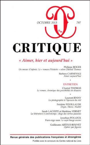 9782707323286: Critique, N° 797, Octobre 2013 : Aimer, hier et aujourd'hui