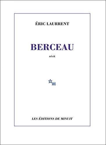 BERCEAU: LAURRENT ÉRIC