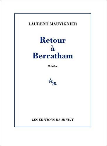 RETOUR À BERRATHAM: MAUVIGNIER LAURENT