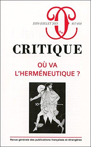 9782707328892: Revue Critique 817-818 - Ou Va l'Hermeneutique ?