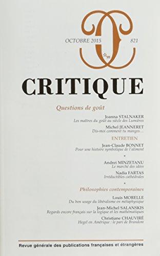 REVUE CRITIQUE NO.821 : QUESTIONS DE GOÛT: COLLECTIF