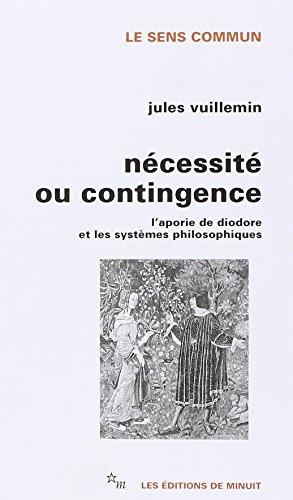 Nécessité ou contingence : L'aporie de Diodore et les systèmes philosophiques (Le sens commun)