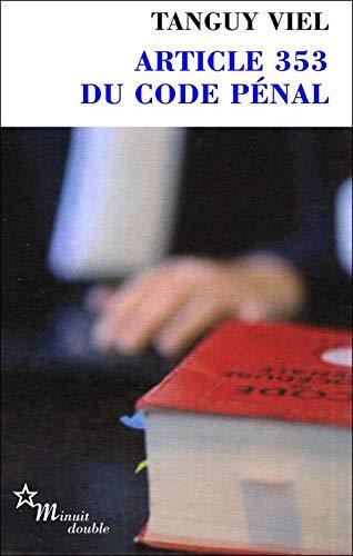 9782707345271: ARTICLE 353 DU CODE PENAL (DOUBLE)