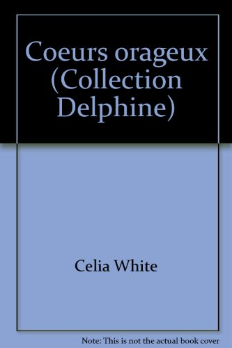 Coeurs orageux (Collection Delphine) (2707433942) by Celia White