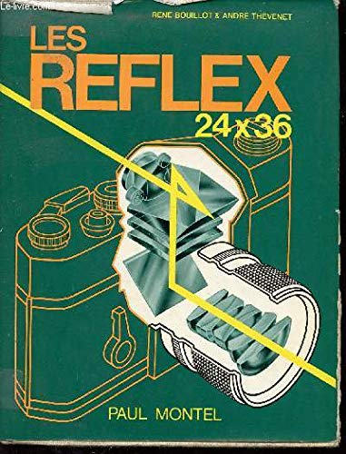 Les Reflex 24 x 36 (French Edition): Rene Bouillot