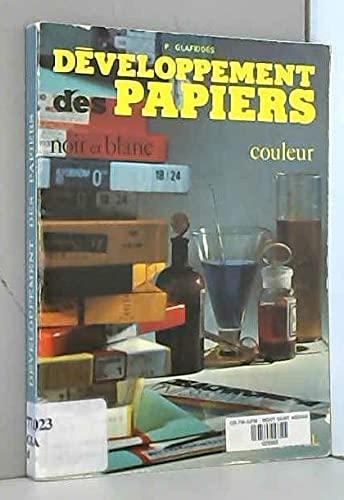 9782707500731: D�veloppement des papiers, noir et blanc, couleur