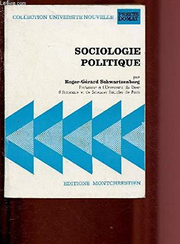 9782707601568: Sociologie politique: Éléments de science politique (Collection Université nouvelle : Précis Domat) (French Edition)