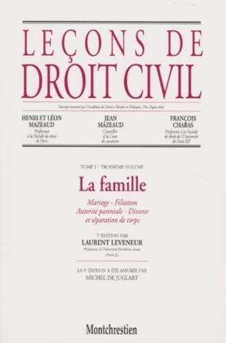 Leçons de droit civil, tome 1, 3e partie, 7e édition. La famille: Leveneur, L.